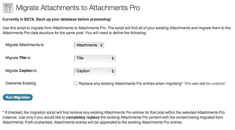 Attachments Pro Migration Script